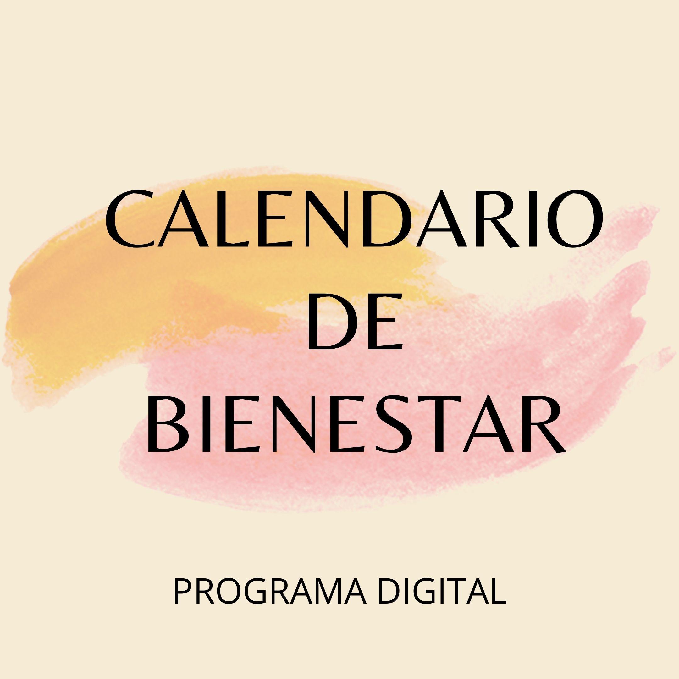 CALENDARIO DE BIENESTAR. Un año de trabajo interior